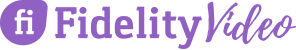 Fidelity Video